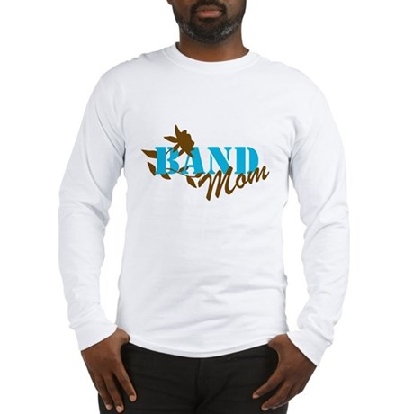 Band Mom Long Sleeve T-Shirt