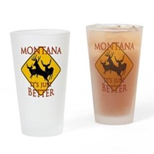 Montana is better Drinking Glass
