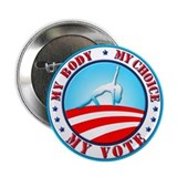 Obama My Body, My Choice, 2.25&amp;quot; Button
