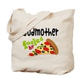 Godmother Fueled By Pizza Tote Bag