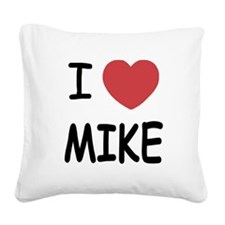 MIKE.png Square Canvas Pillow