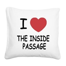 THEINSIDEPASSAGE.png Square Canvas Pillow
