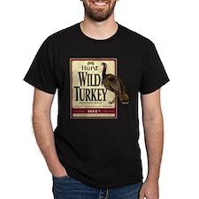 Hunt Wild Turkey T-Shirt