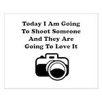 Shoot Someone Camera Small Poster