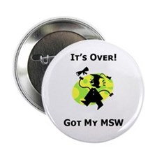 Got My MSW Button