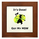 Got My MSW Framed Tile