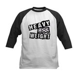 Heavy @ss Weight Tee