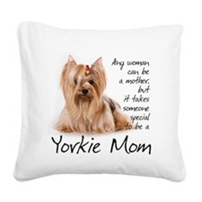 Yorkie Mom Square Canvas Pillow