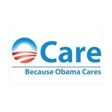 ObamaCare, Because Obama Cares Wall Decal