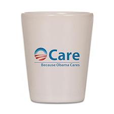 ObamaCare, Because Obama Cares Shot Glass