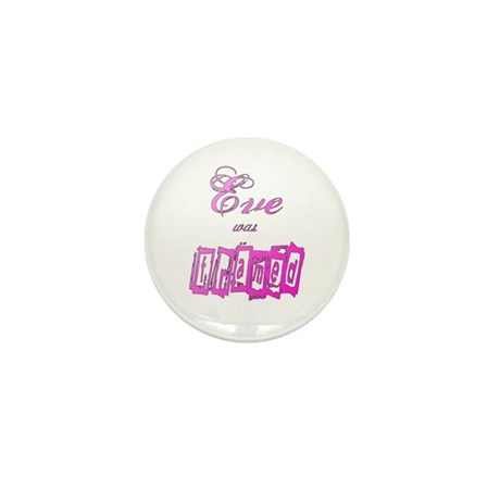 Eve was Framed Mini Button (100 pack)