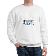 ROMNEY hides his MONEY Sweatshirt