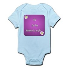 LPN by day Mommy by night Infant Bodysuit