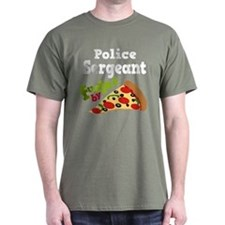 Police Sergeant Pizza T-Shirt