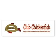 Club Chickenfish Bumper Bumper Sticker