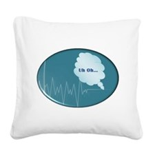 UhOhOval.jpg Square Canvas Pillow