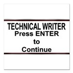 TechWriterPlate.png Square Car Magnet 3