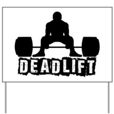 Deadlift Black Yard Sign