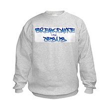 Breakdance For Jesus Sweatshirt