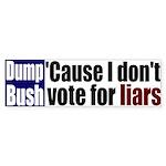 Dump Bush the Liar Bumper Sticker