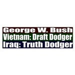 Bush: Draft dodger Truth dodger b.stickr