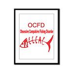 OBSESSIVE COMPULSIVE FISHING DISORDER Framed Panel