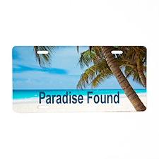 Paradise Found Aluminum License Plate
