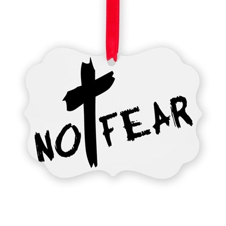 nofear3.png Picture Ornament
