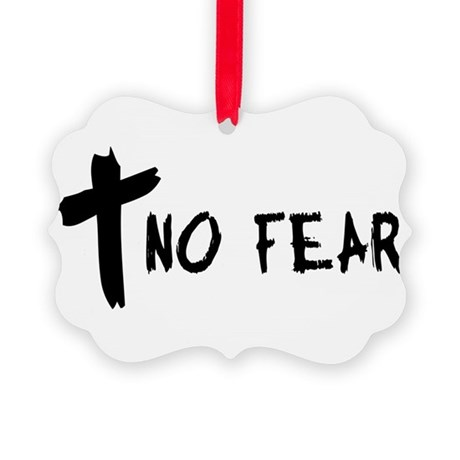 nofear.png Picture Ornament