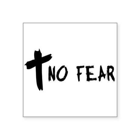 nofear.png Square Sticker 3&quot; x 3&quot;
