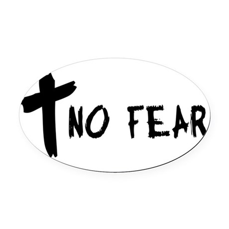 nofear.png Oval Car Magnet