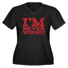 I am never worng. Um. Wrong. Women's Plus Size V-N