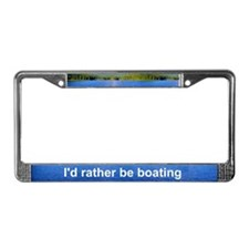 I'D RATHER BE BOATING Lic. Plate Frame