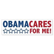 ObamaCares for Me! Bumper Sticker