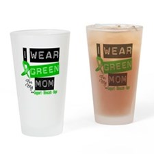 I Wear Green For My Mom Drinking Glass