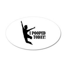 I Pooped Today! Decal Wall Sticker