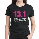 13.1 what, like it's hard? T-Shirt