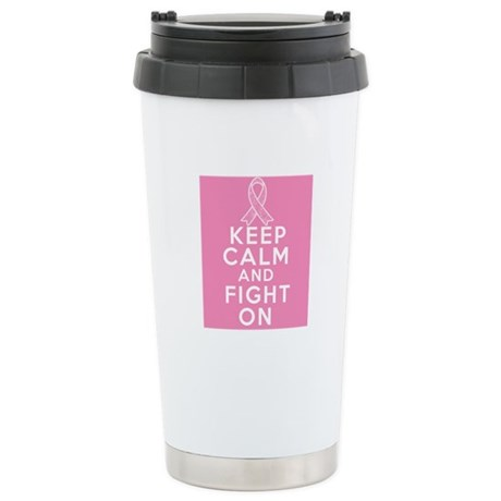 Breast Cancer Keep Calm Fight On Ceramic Travel Mu