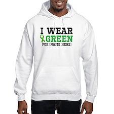 Personalize I Wear Green Hooded Sweatshirt
