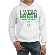 Custom I Wear Green Ribbon Hooded Sweatshirt