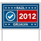 Raul Grijalva Yard Sign