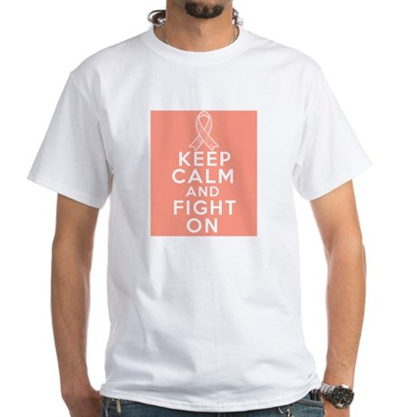 Endometrial Cancer Keep Calm Fight On White T-Shir