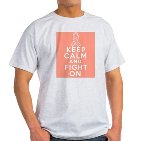 Endometrial Cancer Keep Calm Fight On Light T-Shir