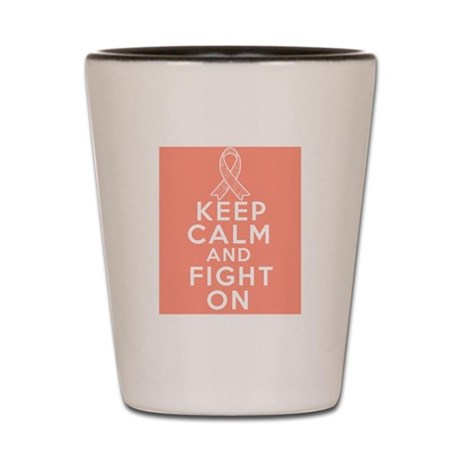 Endometrial Cancer Keep Calm Fight On Shot Glass