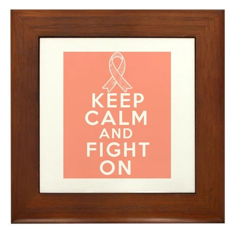 Endometrial Cancer Keep Calm Fight On Framed Tile