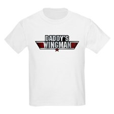 Daddy's Wingman T-Shirt