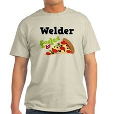 Welder Fueled By Pizza T-Shirt