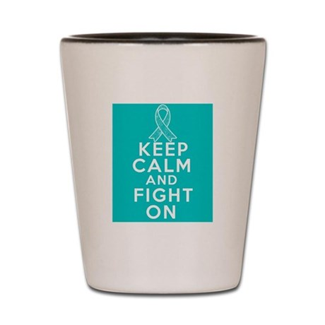 Ovarian Cancer Keep Calm Fight On Shot Glass