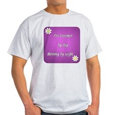 Pet Groomer by day Mommy by night T-Shirt