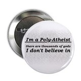 "Poly-Atheist 2.25"" Button"